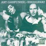 Break Away – Garfunkel Art – текст