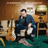 Signs & Signifiers – JD McPherson – слова