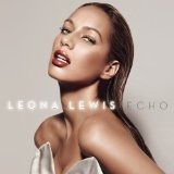 Stop Crying Your Heart Out – Leona Lewis – слова