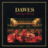 Time Spent In Los Angeles – Dawes – текст